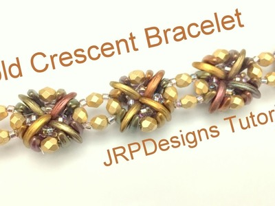 Gold Crescents Bracelet--Intermediate left hand tutorial