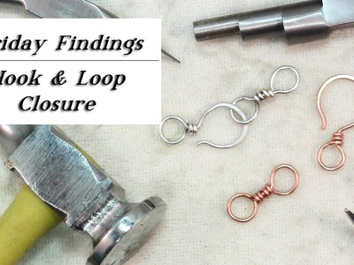 How to Make a Hook & Loop Clasp-Friday Findings Jewelry Tutorial