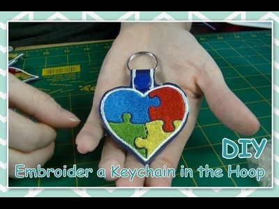 DIY -  How to Embroider a Keychain in the Hoop