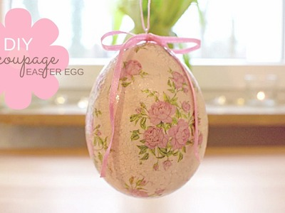 DIY - How To Make Decoupage Easter Egg