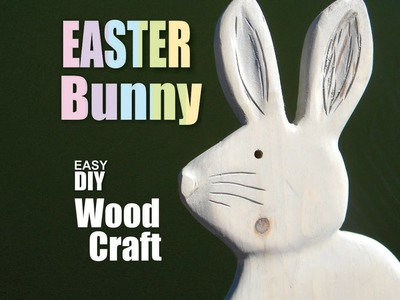How to make a DIY wood Easter Bunny