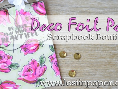 How to Use the Deco Foil Pen on Altenew Flowers   Scrapbook Boutique!