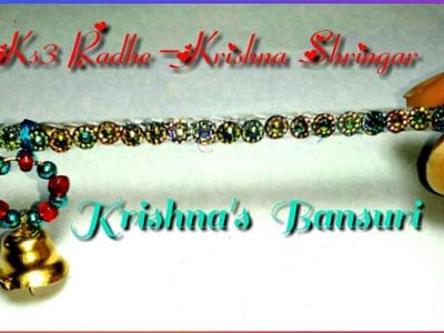 Bansuri for Ladoo Gopal.Thakur ji.Lord Krishna, How to make bansuri.flute.murali.bansi at home-1