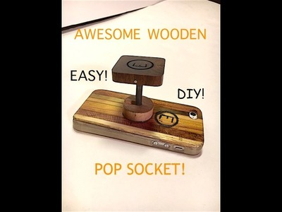 DIY AWESOME Wooden Pop socket! - How To! | Walnut and maple!