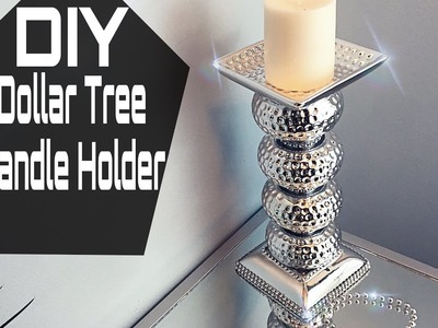 DIY | Dollar Tree Mirrored Candle Holder
