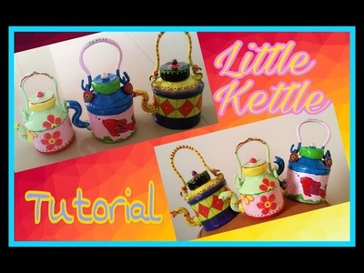 DIY Little Kettle Tutorial. M seal Craft