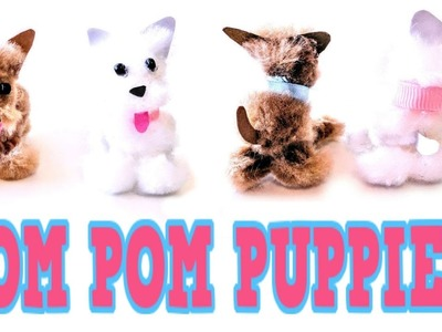 DIY POM POM PUPPIES! Easy Pom Pom Craft Idea! Make Your Own Pet Puppy!