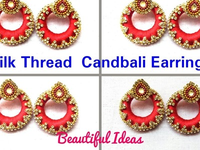 DIY.Tutorial. How to make Silk thread candbali Earrings at home