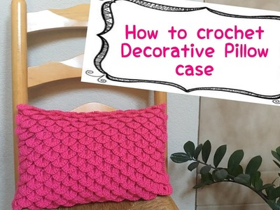 How to crochet decorative pillow case