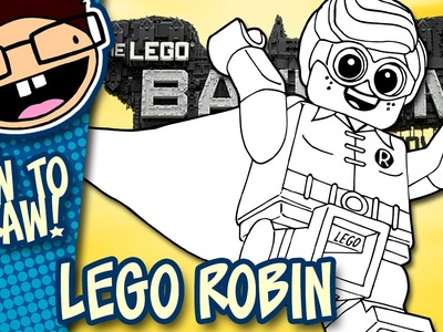 How to Draw LEGO ROBIN (The Lego Batman Movie) | Narrated Easy Step-by-Step tutorial