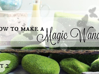 How to Make a Magic Wand - PART 2 - Painting your Wand #MakingMagic