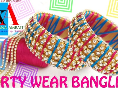 How to make Designer Party Wear Silk Thread Bangles at home