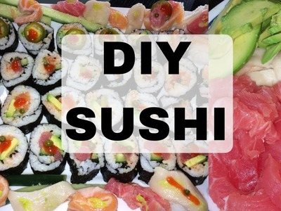 HOW TO MAKE SUSHI ROLLS AT HOME | DIY SUSHI