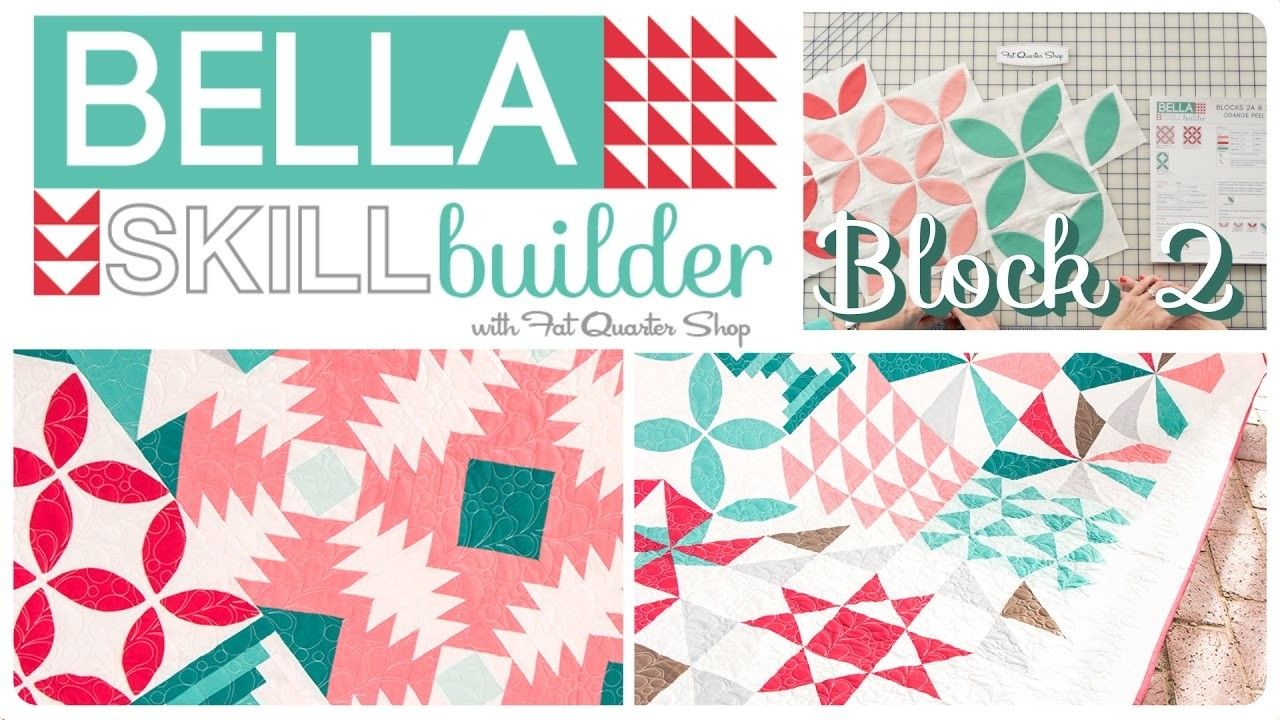 How to make the Bella Skill Builder Quilt: Block 2 Orange Peel