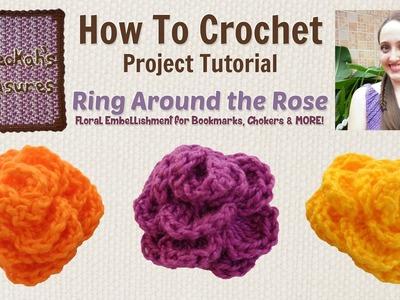 Ring Around the Rose ~ Crochet Rosebud Tutorial