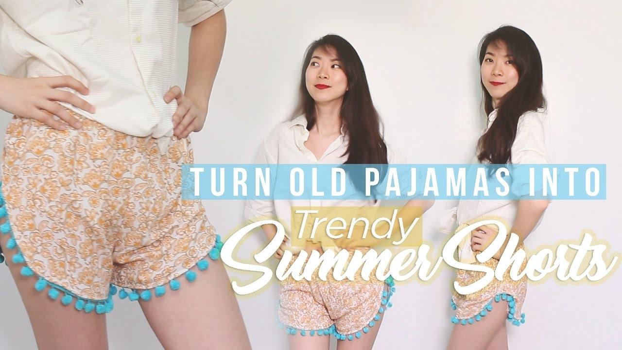Turn Old Pajamas into Trendy Summer Shorts (DIY Tutorial)
