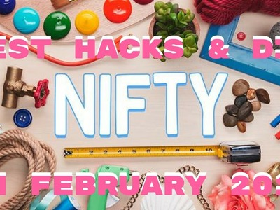 BEST HACKS & DIY NIFTY ON FEBRUARY 2017-BUZZFEED NIFTY-FACEBOOK NIFTY-ThisIsNiftyGram