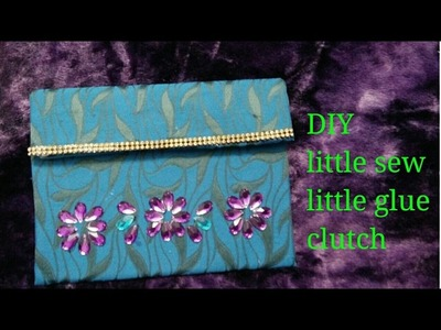 DIY little sew little glue clutch with things available at home easy and beautiful hand made