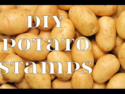 DIY POTATO STAMPS || How to make potato stamps || Arts, Crafts and Timelapse