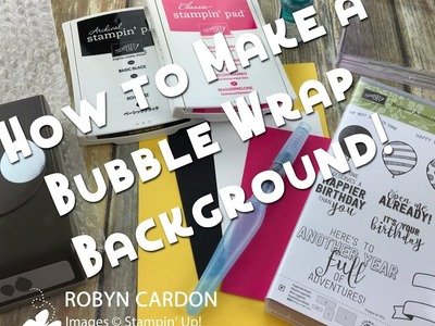 How to Make a Bubblewrap Background with Stampin' Up! Balloon Adventures - Episode 564