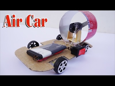 How To Make An Electric Air Car DIY - Toy Car Run By DC Motor