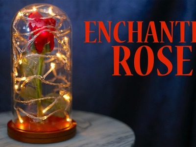 How To Make An Enchanted Rose From Beauty And The Beast!