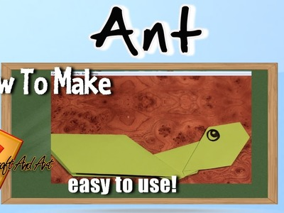 How to make ant . Origami