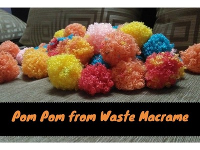 How to make Pom Pom from Waste Macrame | Make Best out of Waste