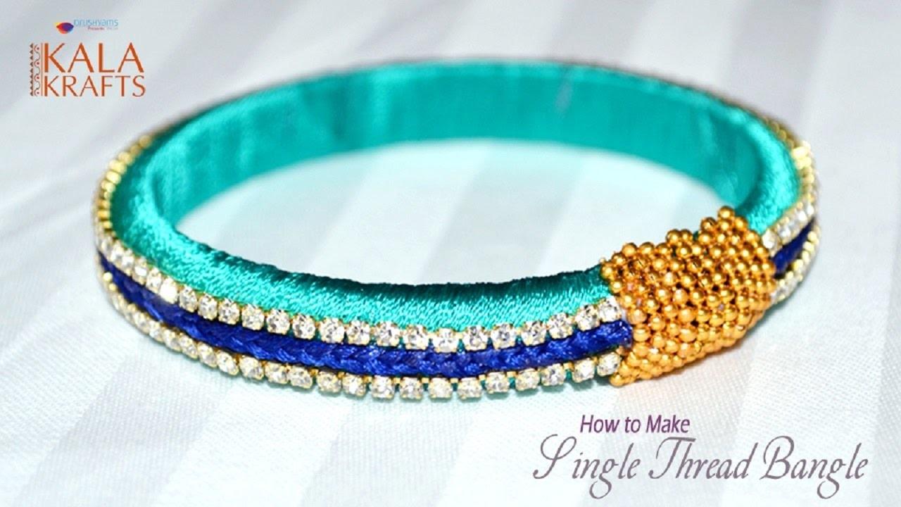 How to Make Single Thread Bangles || Thread Bangles Design New Models || Kala Krafts