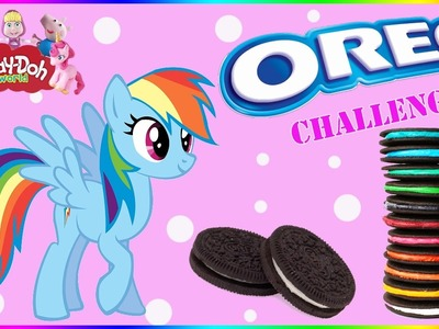 ♥ AWESOME OREO CHALLENGE! w. MLP Rainbow Dash Play Doh Colorful Oreo Cookies for Kids