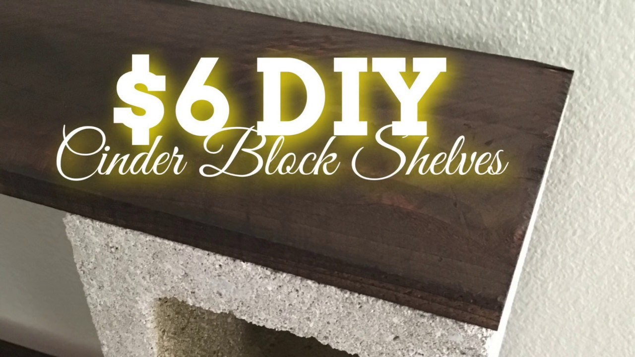 DIY Home Decor | $6 Cinder Block Shelves