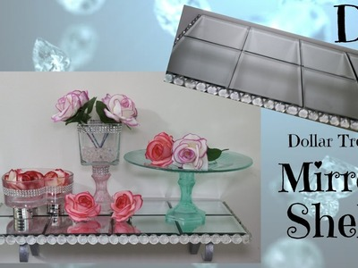 DIY MIRROR GLAM SHELF | DOLLAR TREE HOME DECOR