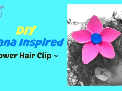 DIY Moana Inspired Plumeria Flower Hair Clip - Video Tutorial