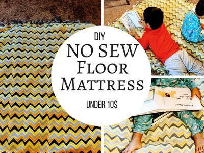 DIY No Sew Floor Mattress  - under 10$.Reallife Realhome