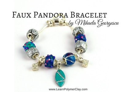 Faux Pandora style Bracelet [Polymer Clay Video Tutorial ]