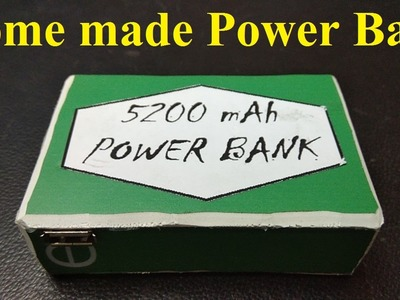 How to make Power Bank 5200 mAh Rechargeable HomeMade DIY