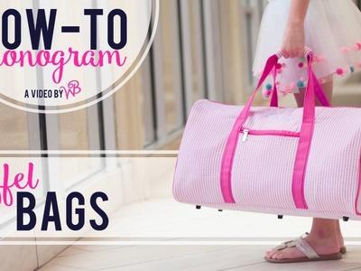 How to Monogram: Duffel Bags