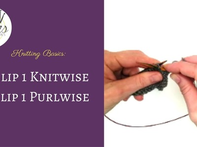 How to Sl1-Slip 1 Purlwise -Slip 1 Knitwise in Knitting