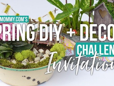 Invitation for YOU! The Spring DIY + Decor Challenge