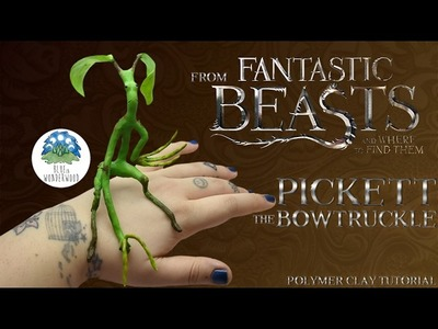 Pickett the Bowtruckle from Fantastic Beasts & Where to Find Them - Polymer Clay & Painting Tutorial