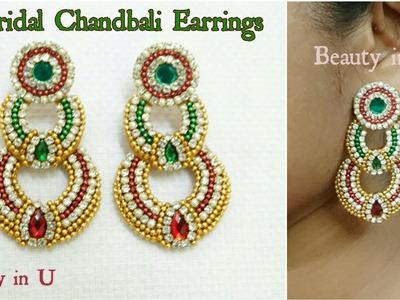 Bridal Chandbali Earrings making at Home | Designer Chandbali Earrings | Tutorial