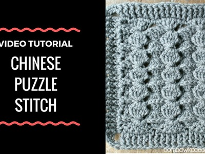 Chinese Puzzle Stitch Pattern -  Video Tutorial