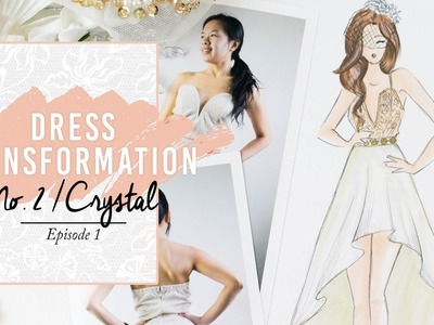 DIY Lace Prom Dress Sketch | Thrifted Transformation No. 2 Crystal. Ep. 1