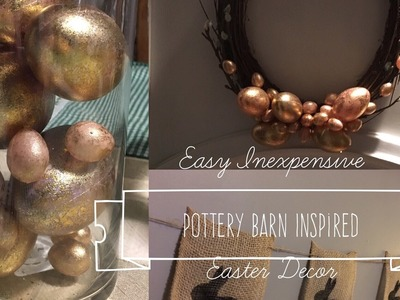 Easy Inexpensive DIY Pottery Barn inspired Easter Decor **Collaboration** March 4, 2017