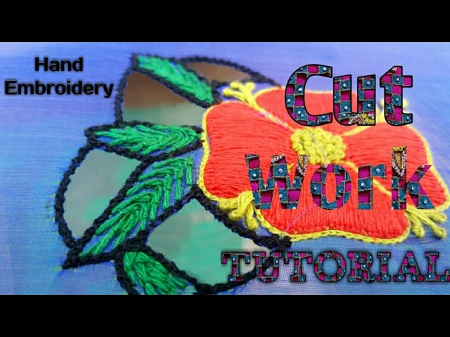 Hand embroidery cut work tutorial my crafts and diy projects
