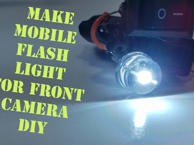 How To Make Mobile Flash Light for front Camera DIY