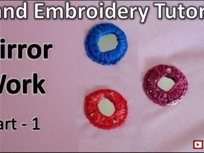 Mirror Work | Hand Embroidery | Part - 1