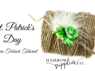 St. Patrick's Day Newborn Tieback Tutorial - Hairbow Supplies, Etc.