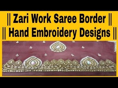 || Zari Work || Saree Border || Hand Embroidery Designs ||