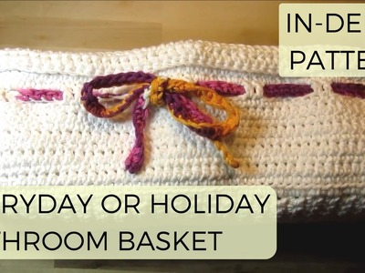 How to Crochet For Beginners: Everyday Bathroom Basket (Can Theme To Your Bathrrom Decor)